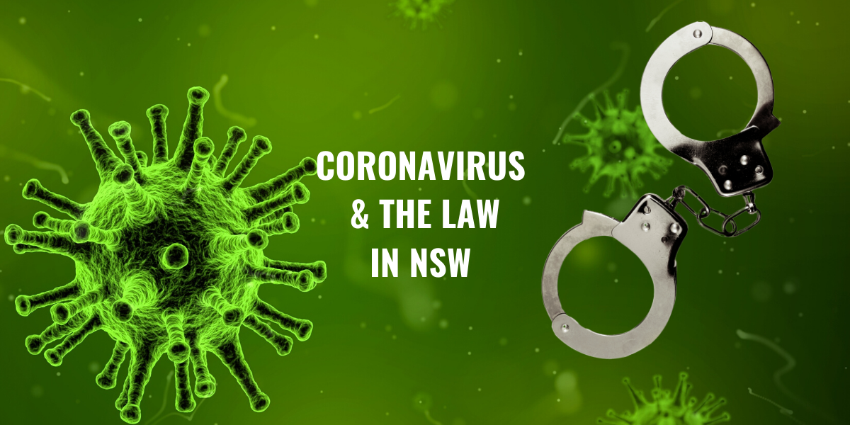 Coronavirus & the law in NSW
